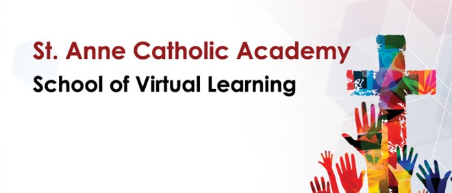 St. Anne Catholic Academy, School of Virtual Learning
